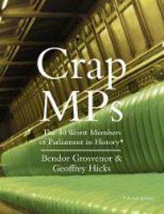 Ebook in inglese Crap MPs Dr. Bendor Grosvenor , Dr. Geoffrey Hicks