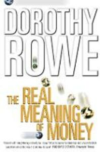 Foto Cover di The Real Meaning of Money (Text Only), Ebook inglese di Dorothy Rowe, edito da HarperCollins Publishers