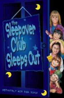 Sleepover Club Sleep Out (The Sleepover Club, Book 9)