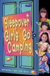 Sleepover Girls Go Camping