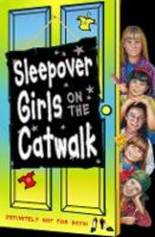 Sleepover Girls on the Catwalk