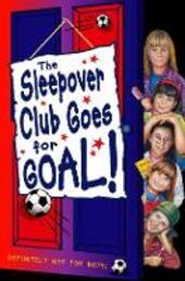 Sleepover Club Goes For Goal!