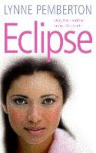Foto Cover di Eclipse, Ebook inglese di Lynne Pemberton, edito da HarperCollins Publishers