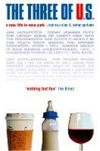 Foto Cover di Three of U.S., Ebook inglese di Joanna Coles,Peter Godwin, edito da HarperCollins Publishers