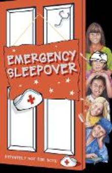 Emergency Sleepover (The Sleepover Club, Book 29)