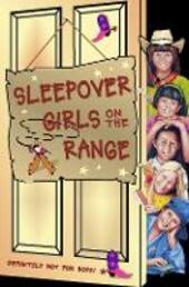 Sleepover Girls on the Range
