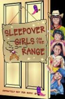 Sleepover Girls on the Range (The Sleepover Club, Book 30)