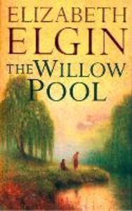Foto Cover di The Willow Pool, Ebook inglese di Elizabeth Elgin, edito da HarperCollins Publishers