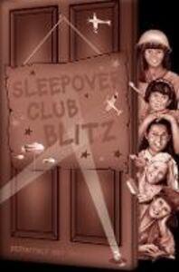 Foto Cover di Sleepover Club Blitz, Ebook inglese di Angie Bates, edito da HarperCollins Publishers