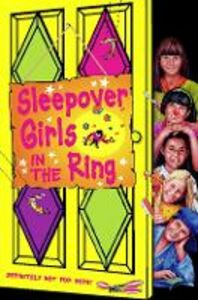 Foto Cover di Sleepover Girls in the Ring, Ebook inglese di Fiona Cummings, edito da HarperCollins Publishers