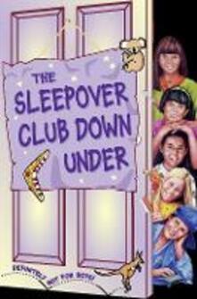 Sleepover Club Down Under (The Sleepover Club, Book 37)