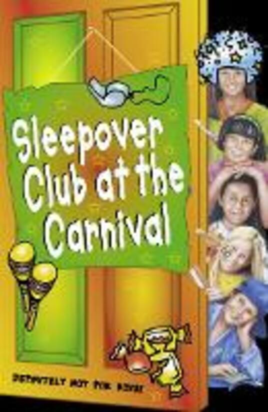 Sleepover Club at the Carnival (The Sleepover Club, Book 41)