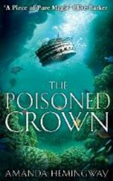 Poisoned Crown: The Sangreal Trilogy Three