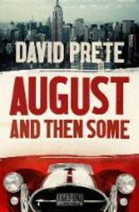 Ebook in inglese August and then some Prete, David