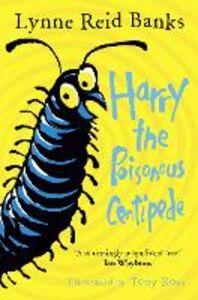 Foto Cover di Harry the Poisonous Centipede, Ebook inglese di Lynne Reid Banks, edito da HarperCollins Publishers