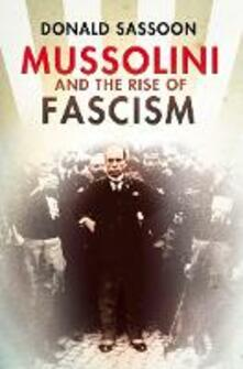Mussolini and the Rise of Fascism (Text Only Edition)