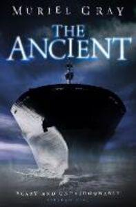 Foto Cover di The Ancient, Ebook inglese di Muriel Gray, edito da HarperCollins Publishers
