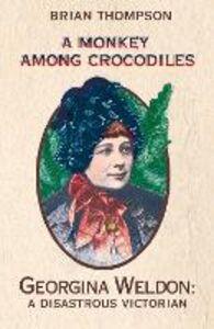 Foto Cover di A Monkey Among Crocodiles, Ebook inglese di Brian Thompson, edito da HarperCollins Publishers