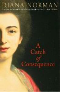 Ebook in inglese A Catch of Consequence Norman, Diana