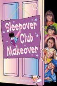 Foto Cover di Sleepover Club Makeover, Ebook inglese di Jana Hunter, edito da HarperCollins Publishers