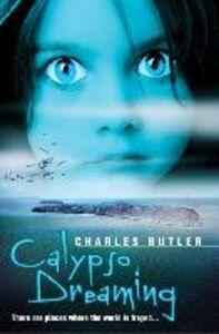 Foto Cover di Calypso Dreaming, Ebook inglese di Charles Butler, edito da HarperCollins Publishers