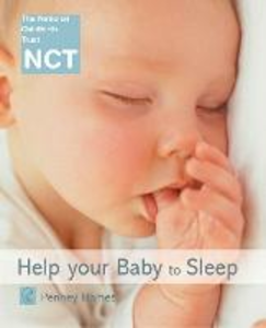 Ebook in inglese Help Your Baby to Sleep Hames, Penney