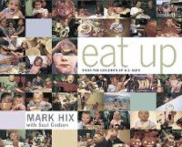 Foto Cover di Eat Up, Ebook inglese di Mark Hix, edito da HarperCollins Publishers