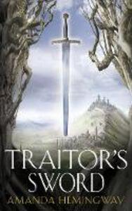 Foto Cover di The Traitor's Sword, Ebook inglese di Jan Siegel, edito da HarperCollins Publishers