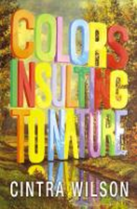 Ebook in inglese Colors Insulting to Nature Wilson, Cintra