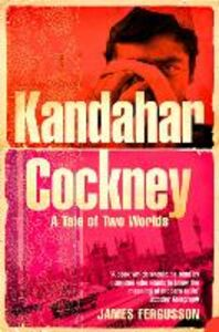Foto Cover di Kandahar Cockney, Ebook inglese di James Fergusson, edito da HarperCollins Publishers