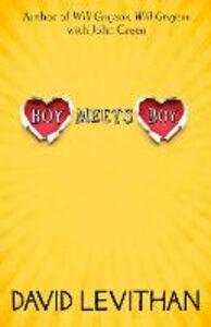 Foto Cover di Boy Meets Boy, Ebook inglese di David Levithan, edito da HarperCollins Publishers