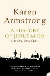 Ebook in inglese History of Jerusalem: One City, Three Faiths Armstrong, Karen