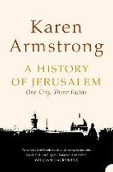 History of Jerusalem: One City, Three Faiths