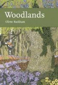 Foto Cover di Woodlands (Collins New Naturalist Library, Book 100), Ebook inglese di Oliver Rackham, edito da HarperCollins Publishers