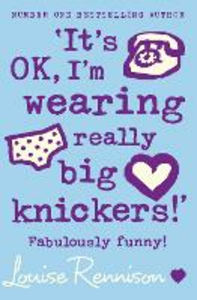 Ebook in inglese 'It's OK, I'm wearing really big knickers!' (Confessions of Georgia Nicolson, Book 2) Rennison, Louise