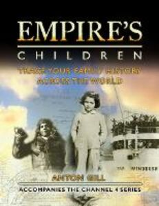 Foto Cover di Empire's Children, Ebook inglese di Anton Gill, edito da HarperCollins Publishers