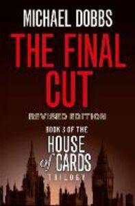 Foto Cover di The Final Cut, Ebook inglese di Michael Dobbs, edito da HarperCollins Publishers
