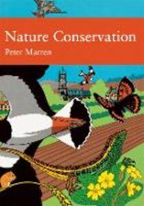 Foto Cover di Nature Conservation (Collins New Naturalist Library, Book 91), Ebook inglese di Peter Marren, edito da HarperCollins Publishers