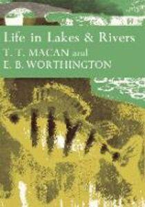 Foto Cover di Life in Lakes and Rivers, Ebook inglese di T. T. Macan,E. B. Worthington, edito da HarperCollins Publishers