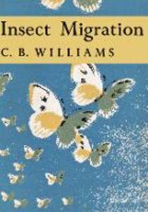 Foto Cover di Insect Migration, Ebook inglese di C. B. Williams, edito da HarperCollins Publishers