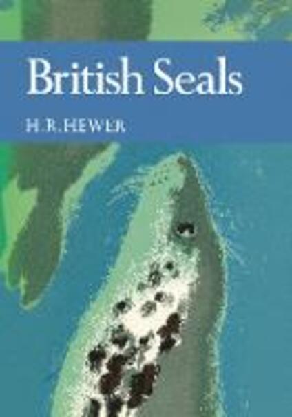 British Seals (Collins New Naturalist Library, Book 57)