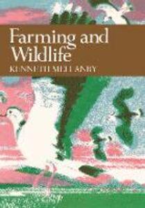Foto Cover di Farming and Wildlife, Ebook inglese di Kenneth Mellanby, edito da HarperCollins Publishers