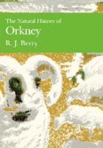 Foto Cover di The Natural History of Orkney, Ebook inglese di R. J. Berry, edito da HarperCollins Publishers