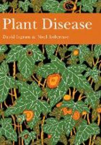 Foto Cover di Plant Disease, Ebook inglese di David Ingram,Noel Robertson, edito da HarperCollins Publishers