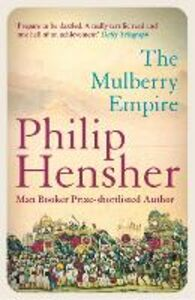 Ebook in inglese Mulberry Empire Hensher, Philip