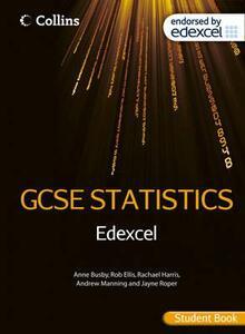 Edexcel GCSE Statistics Student Book - Anne Busby,Rob Ellis,Rachael Harris - cover