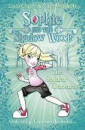 Spider Gnomes (Sophie and the Shadow Woods, Book 3)