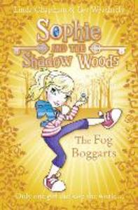 Ebook in inglese Fog Boggarts (Sophie and the Shadow Woods, Book 4) Chapman, Linda , Weatherly, Lee