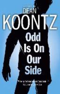 Foto Cover di Odd is on Our Side, Ebook inglese di Dean Koontz,Fred Van Lente, edito da HarperCollins Publishers