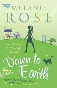 Ebook in inglese Down to Earth Rose, Melanie